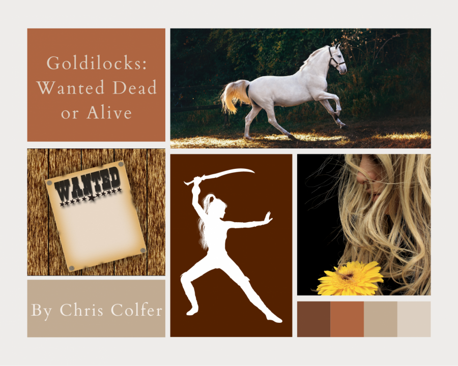 Goldilocks: Wanted Dead or Alive by Chris Colfer